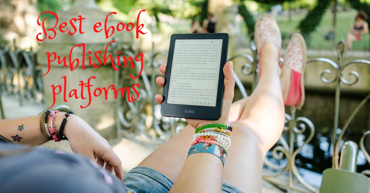 You are currently viewing 5 Most Popular Ebook Publishing Platform