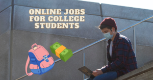 Read more about the article 15 Best Online Jobs for College Students that Can be Done from Home