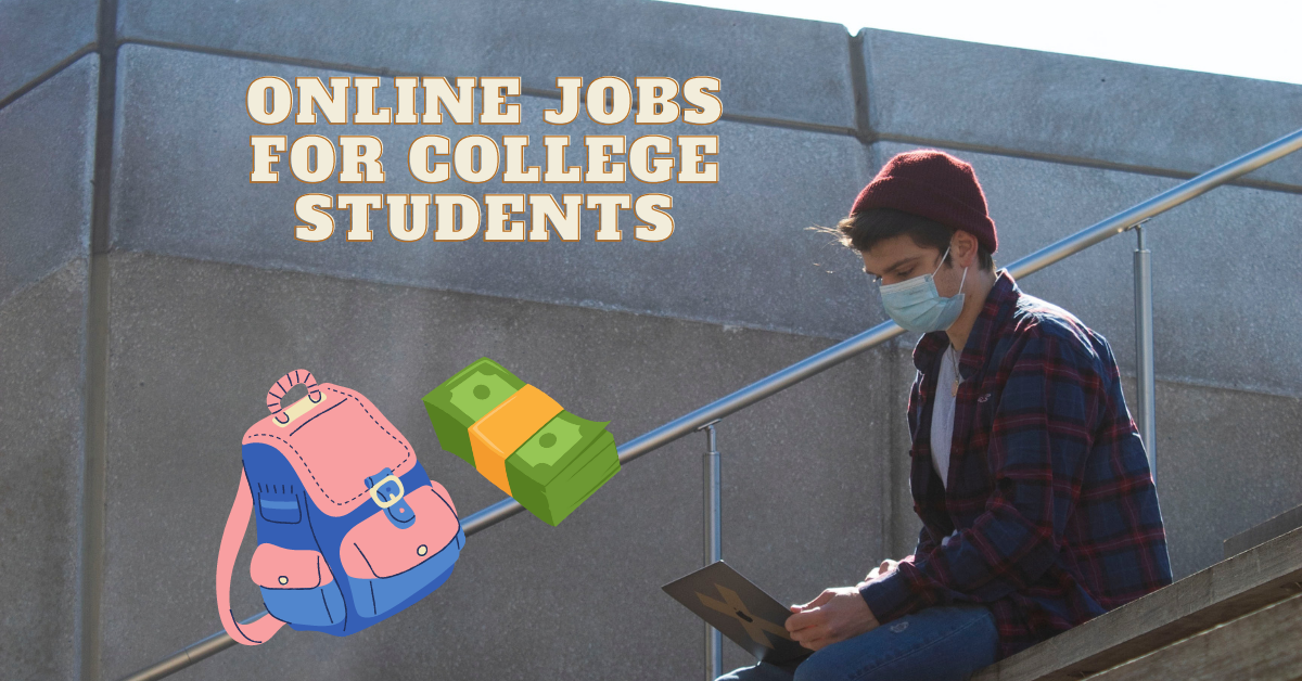 You are currently viewing 15 Best Online Jobs for College Students that Can be Done from Home