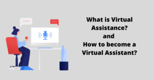 Read more about the article How to become a Virtual Assistant: work from home