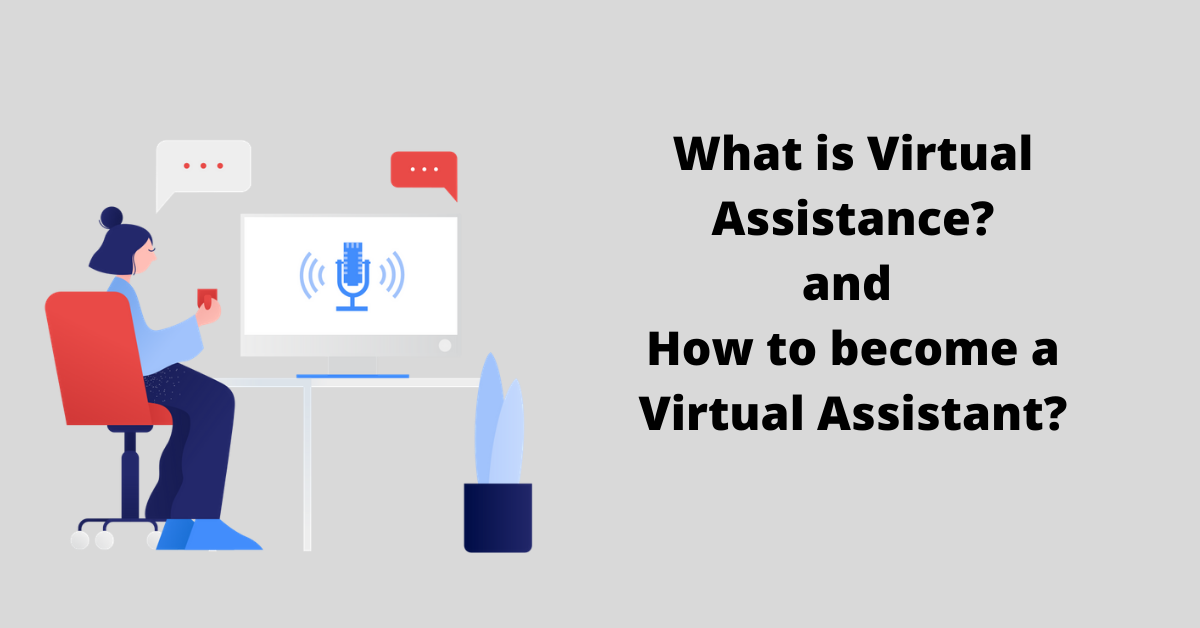 You are currently viewing How to become a Virtual Assistant: work from home