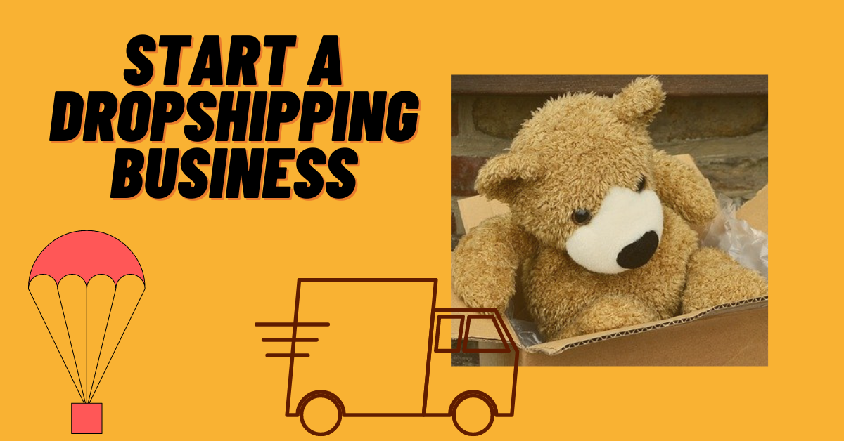 You are currently viewing How To Start a Dropshipping Business in 2020 and Make Money