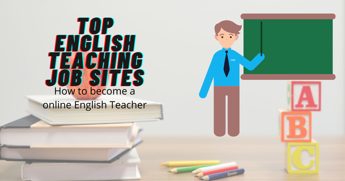 You are currently viewing Top 8 Online English Teaching Jobs: How To Become an Online English Teacher