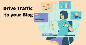 Read more about the article 5+ easy and effective ways to increase blog traffic in 2021