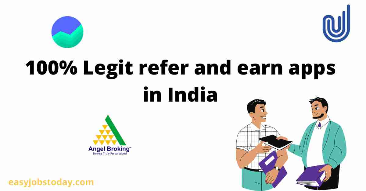 You are currently viewing 100% legit refer and earn apps in India | Earn unlimited referral income