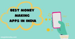 Read more about the article 10 Money earning apps in India 2021|Apps that pay without any investment