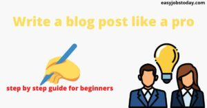 Read more about the article How to write a blog post like a pro| step by step guide for beginners